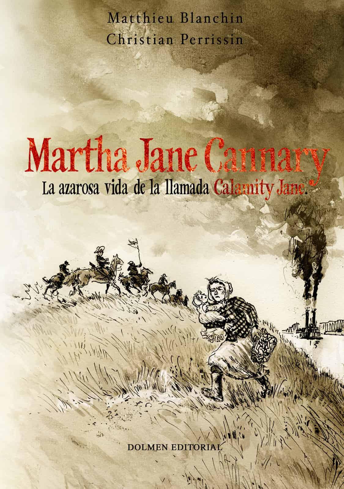 MARTHA JANE CANNARY (EDICION INTEGRAL). 2ª EDICION