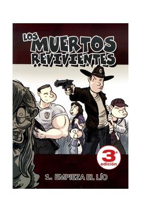 LOS MUERTOS REVIVIENTES 01. EMPIEZA EL LIO (EDICION CORREGIDA)