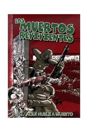 LOS MUERTOS REVIVIENTES 02. AQUI HUELE A MUERTO
