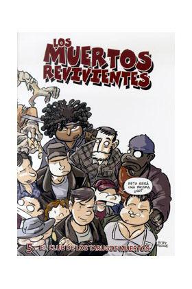 LOS MUERTOS REVIVIENTES 05. EL CLUB DE LOS TARUGOS MUERTOS
