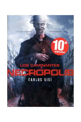 LOS CAMINANTES: NECROPOLIS