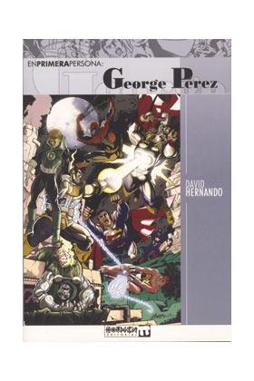 EN PRIMERA PERSONA: GEORGE PEREZ