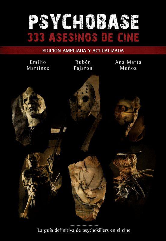 PSYCHOBASE: 333 ASESINOS DE CINE (EDICION AMPLIADA Y ACTUALIZADA)