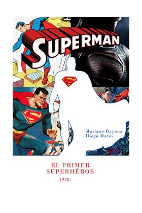 SUPERMAN, EL PRIMER SUPERHEROE