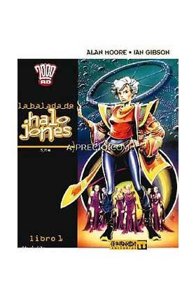 LA BALADA DE HALO JONES 01 - DE ALAN MOORE