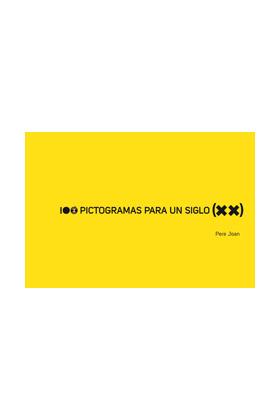 100 PICTOGRAMAS PARA UN SIGLO (XX)