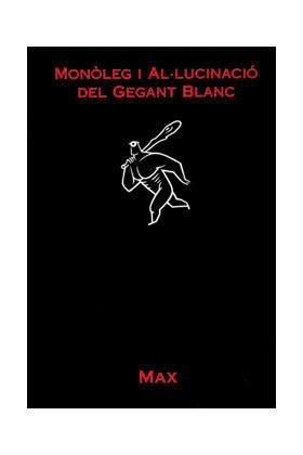 MONOLEG I ALUCINACIO DEL GEGANT (CATALAN)