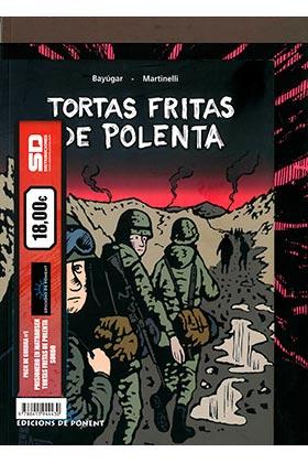 PACK DE PONENT 07: PRISIONERO EN MATHAUSEN + SORDO + TORTAS FRITAS DE POLENTA