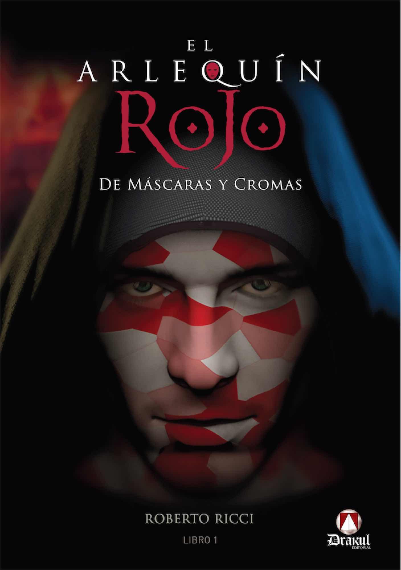 EL ARLEQUIN ROJO. DE MASCARAS Y CROMAS