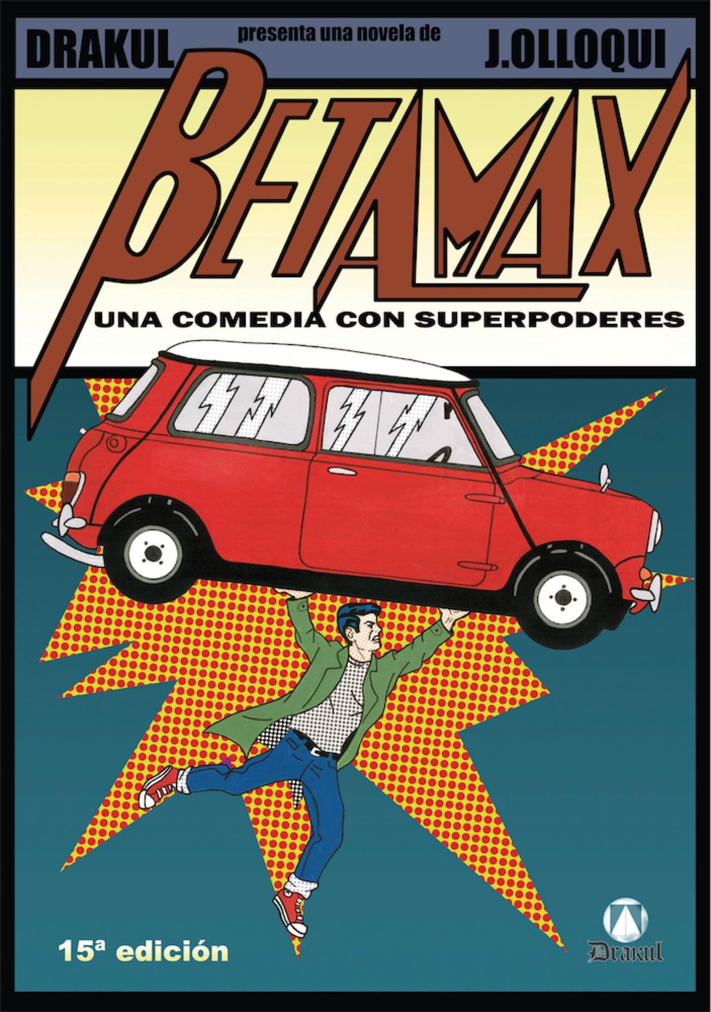 BETAMAX. UNA COMEDIA CON SUPERPODERES