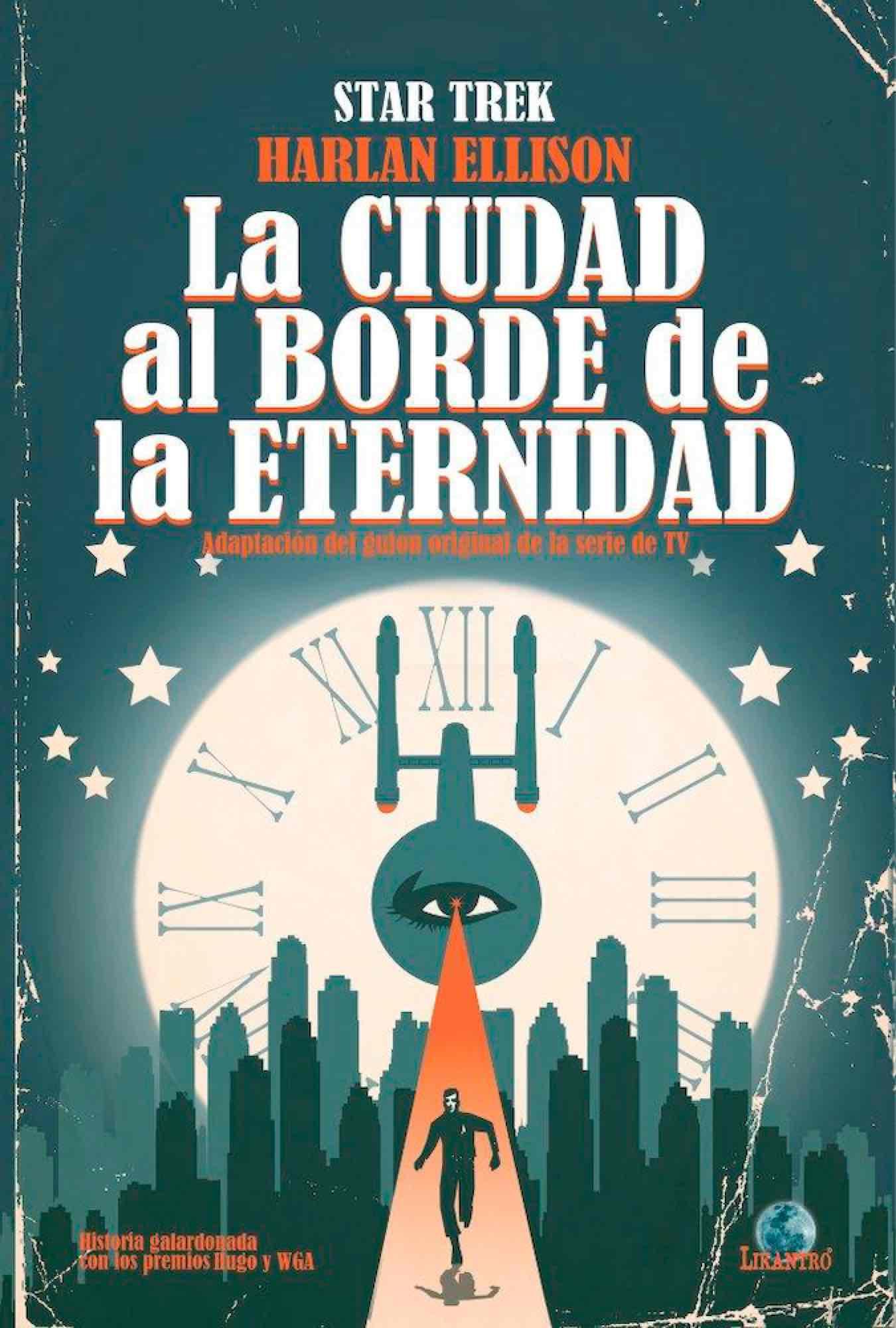 STAR TREK. LA CIUDAD AL BORDE DE LA ETERNIDAD