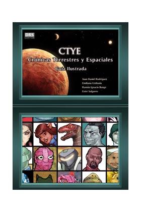 CTYE. CRONICAS TERRESTRES Y ESPACIALES (GUIA ILUSTRADA)