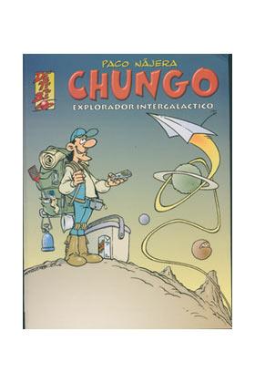 CHUNGO EXPLORADOR INTERGALACTICO