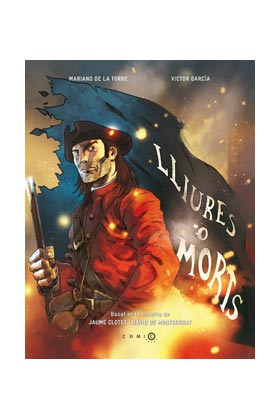 LLIURES O MORTS  (COMIC) (CATALAN)