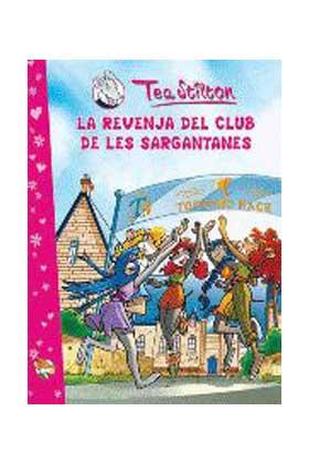TEA STILTON 02. LA REVENJA DEL CLUB DE LES SARGANTANES (CATALAN)