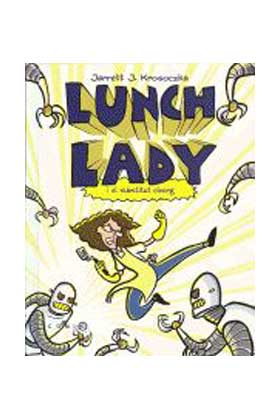 LUNCH LADY I EL SUBSTITUT CIBORG (CATALAN)