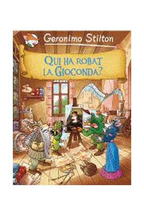 GERONIMO STILTON 06. QUI HA ROBAT LA GIOCONDA? (CATALAN)