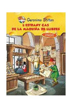 GERONIMO STILTON 08. L'ESTRANY CAS DE LA MAQUINA DE LLIBRES (CATALAN)