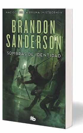 SOMBRAS DE IDENTIDAD  (NACIDOS DE LA BRUMA 05) (B DE BOLSILLO)