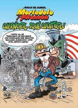 MAGOS HUMOR 141: CHERNOBIL... ¡QUE CUCHITRIL! (MORTADELO Y FILEMON)