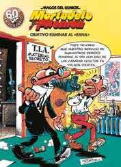 MAGOS HUMOR 190: OBJETIVO ELIMINAR AL RANA (MORTADELO Y FILEMON)
