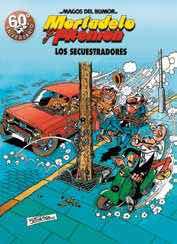 MAGOS HUMOR 191: LOS SECUESTRADORES (MORTADELO Y FILEMON)