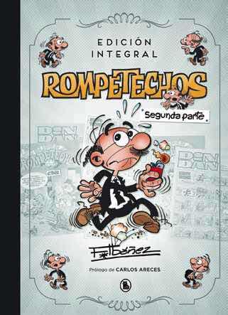 ROMPETECHOS (EDICION INTEGRAL, SEGUNDA PARTE)