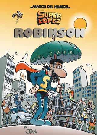 MAGOS HUMOR 193: ROBINSON (SUPER LOPEZ)