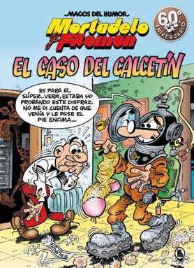 MAGOS HUMOR 195: EL CASO DEL CALCETIN (MORTADELO Y FILEMON)