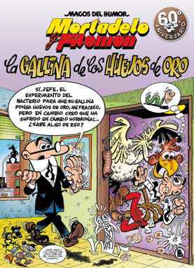 MAGOS HUMOR 196: LA GALLINA DE LOS HUEVOS DE ORO (MORTADELO Y FILEMON)