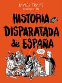 HISTORIA DISPARATADA DE ESPAÑA