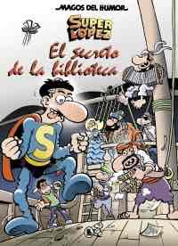 MAGOS DEL HUMOR 199: EL SECRETO DE LA BIBLIOTECA (SUPER LOPEZ)