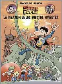 MAGOS DEL HUMOR 206: LA INVASION DE LOS MUERTOS VIVIENTES (SUPER LOPEZ)
