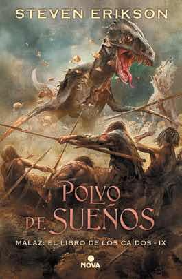 POLVO DE SUEÑOS (MALAZ: EL LIBRO DE LOS CAIDOS 09)