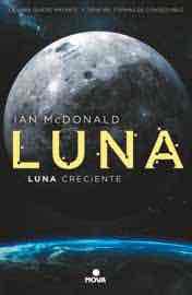 LUNA 3. LUNA CRECIENTE  (NOVA)
