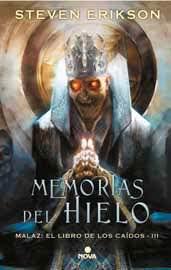 MEMORIAS DEL HIELO (MALAZ: EL LIBRO DE LOS CAIDOS 03)