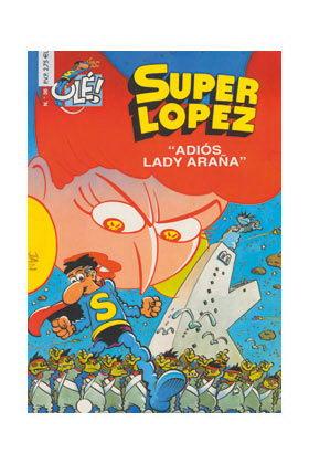 SUPERLOPEZ 36: ADIOS LADY ARAÑA