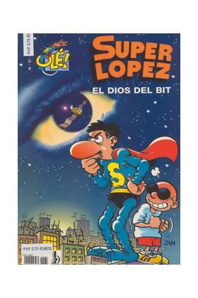 SUPERLOPEZ 37: DIOS DEL BIT, EL