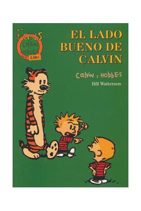FANS CALVIN & HOBBES 30. LADO BUENO DE CALVIN, EL