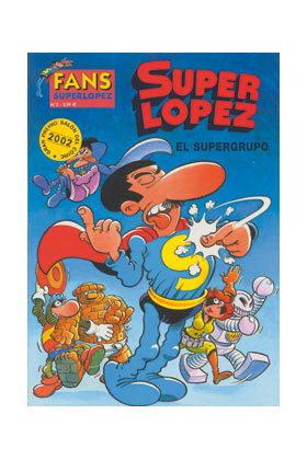 SUPERLOPEZ FANS 02: SUPERGRUPO, EL