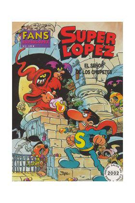 SUPERLOPEZ FANS 05: EL SEÑOR DE LOS CHUPETES