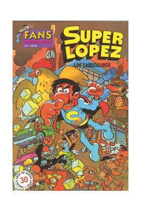 SUPERLOPEZ FANS 07: CABECICUBOS