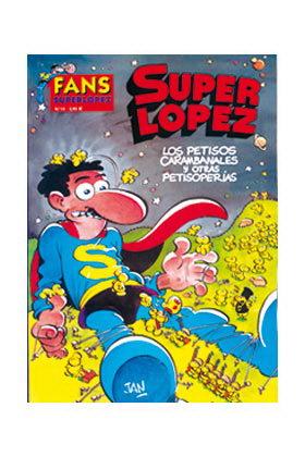 SUPERLOPEZ FANS 15: LOS PETISOS CARAMBANALES Y OTRAS PETISOPERIAS