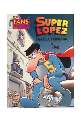 SUPERLOPEZ FANS 44: TRAS LA PERSIANA