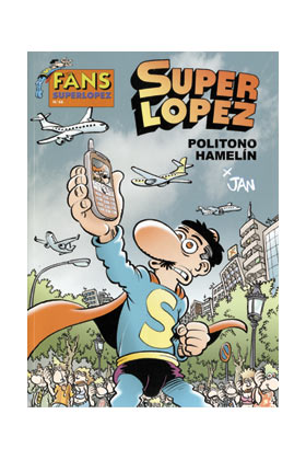 SUPERLOPEZ FANS 48: POLITONO HAMELIN