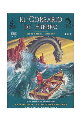 FANS CORSARIO DE HIERRO 01: LA MANO AZUL