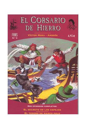 FANS CORSARIO DE HIERRO 03: EL SECRETO DE LOS ESPEJOS - EL TESORO DE MARCO POLO