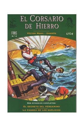 FANS CORSARIO DE HIERRO 04: EL SECRETO DEL PERGAMINO - LA PAGODA DE LOS SUPLICIO