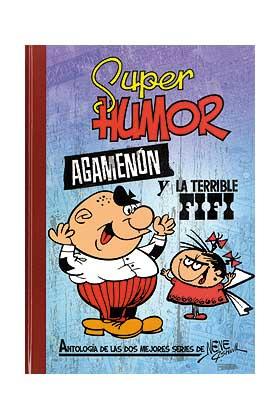 SUPER HUMOR CLASICOS 06: AGAMENON Y LA TERRIBLE FIFI