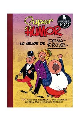 SUPER HUMOR CLASICOS 10: LO MEJOR DE PEÑARROYA